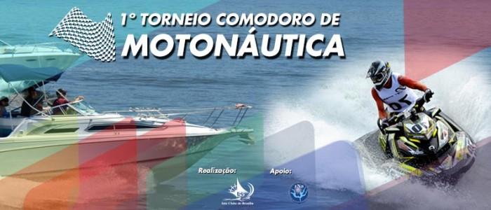 1º Torneio Comodoro de Motonáutica | Apoio: Federação Náutica de Brasília - FNB