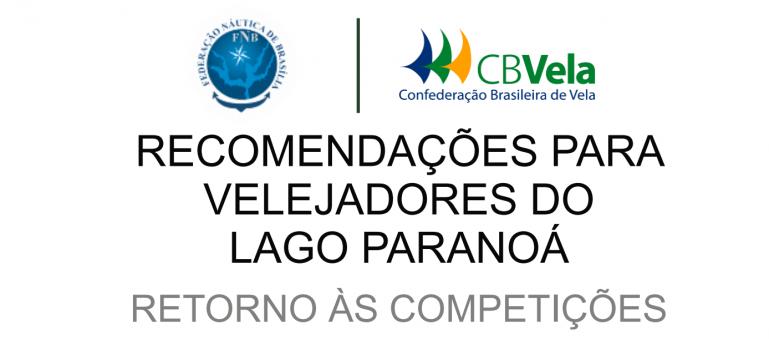 RECOMENDAÇÕES PARA VELEJADORES DO LAGO PARANOÁ